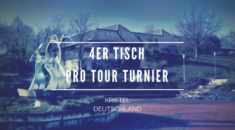 4er TischPro Tour Turnier